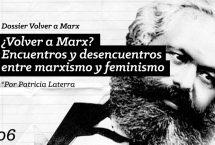 ¿Volver a Marx? Encuentros y desencuentros entre marxismo y feminismo